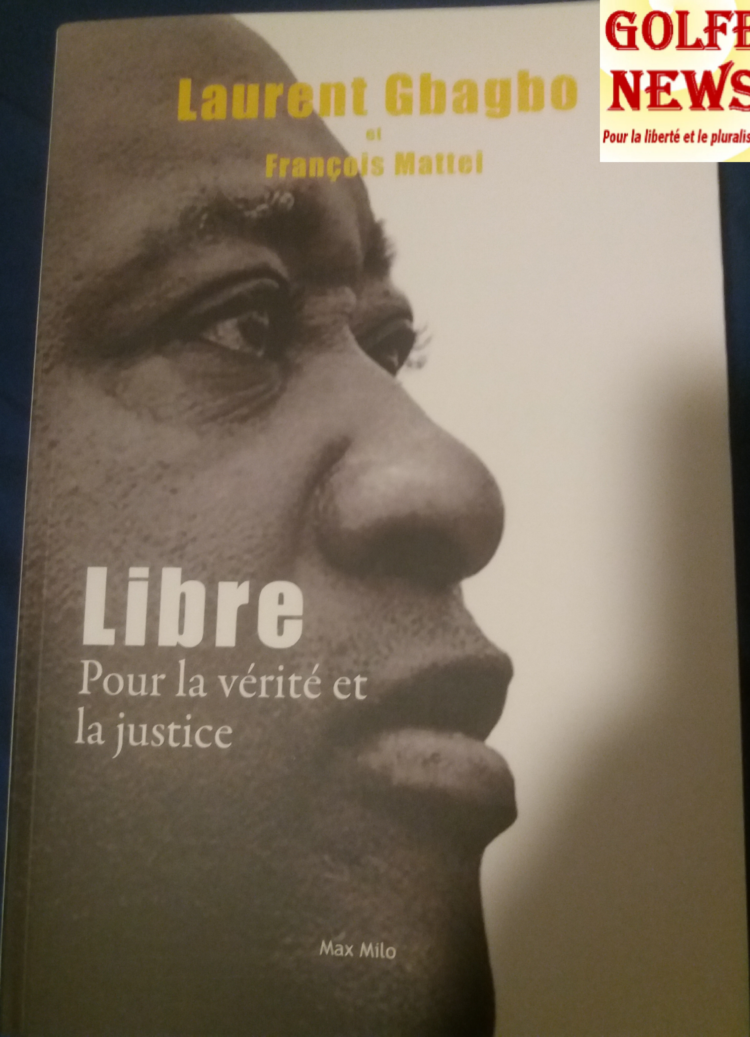 Côte d'Ivoire: Laurent Gbagbo raconte son calvaire  en prison